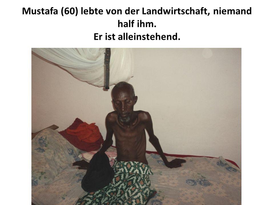 Mustafa (60) lebte von der Landwirtschaft, niemand half ihm