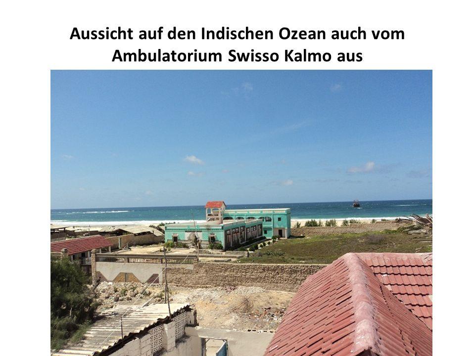 Aussicht auf den Indischen Ozean auch vom Ambulatorium Swisso Kalmo aus