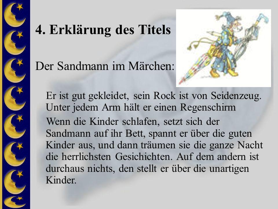 4. Erklärung des Titels Der Sandmann im Märchen: