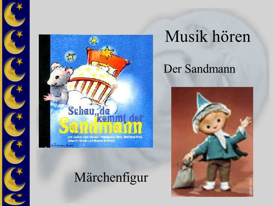 Musik hören Der Sandmann Märchenfigur