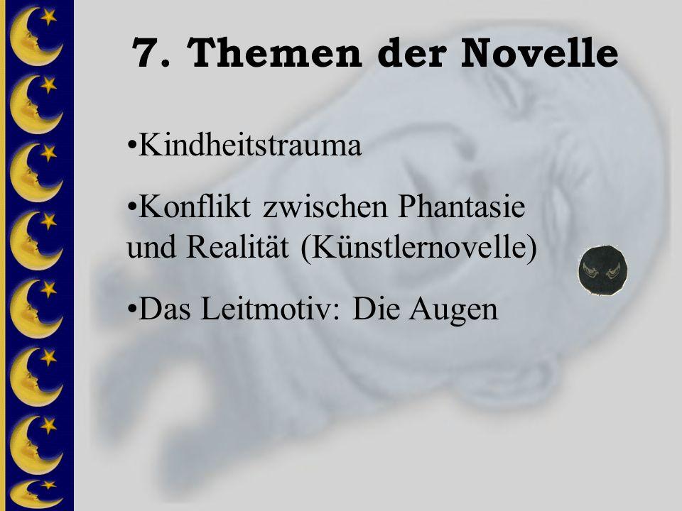 7. Themen der Novelle Kindheitstrauma