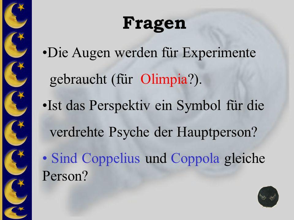 Fragen Die Augen werden für Experimente gebraucht (für Olimpia ).