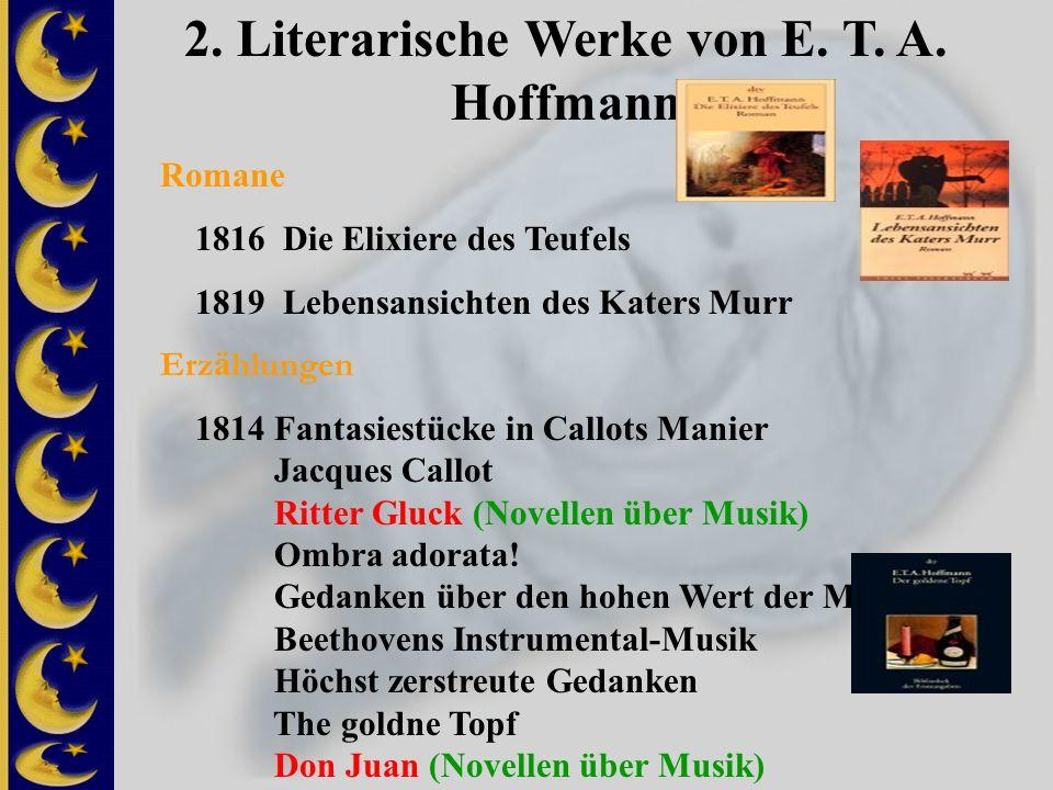 2. Literarische Werke von E. T. A. Hoffmann