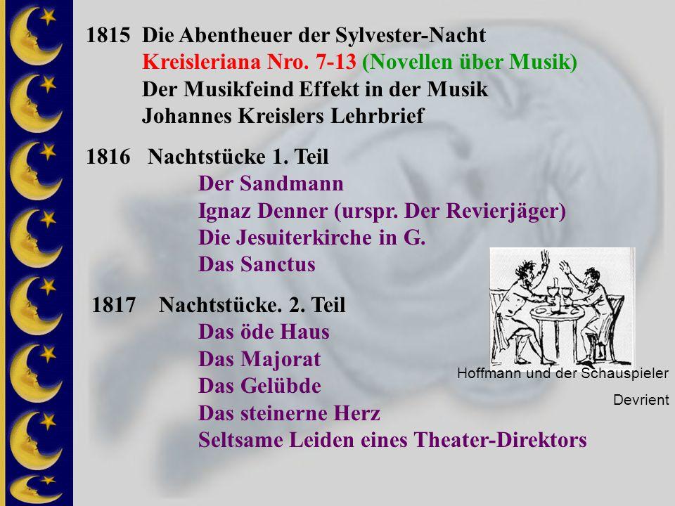 1815 Die Abentheuer der Sylvester-Nacht Kreisleriana Nro