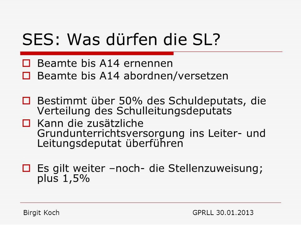SES: Was dürfen die SL Beamte bis A14 ernennen