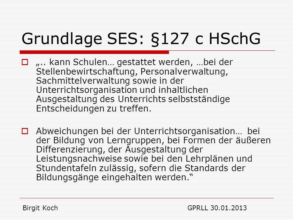 Grundlage SES: §127 c HSchG