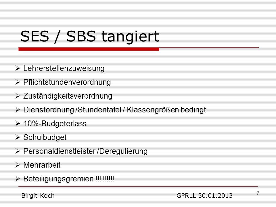 SES / SBS tangiert Lehrerstellenzuweisung Pflichtstundenverordnung