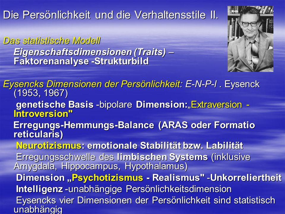 Die Persönlichkeit und die Verhaltensstile II.