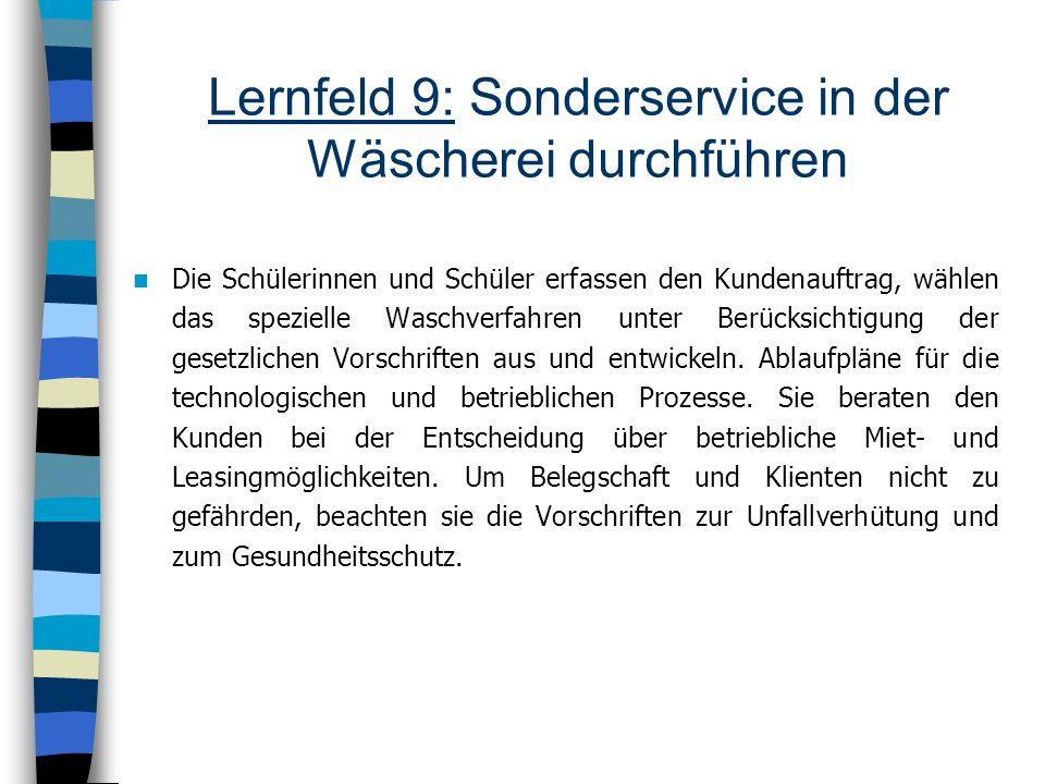 Lernfeld 9: Sonderservice in der Wäscherei durchführen