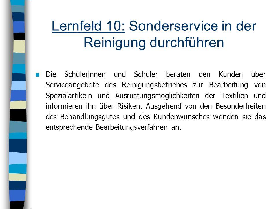 Lernfeld 10: Sonderservice in der Reinigung durchführen