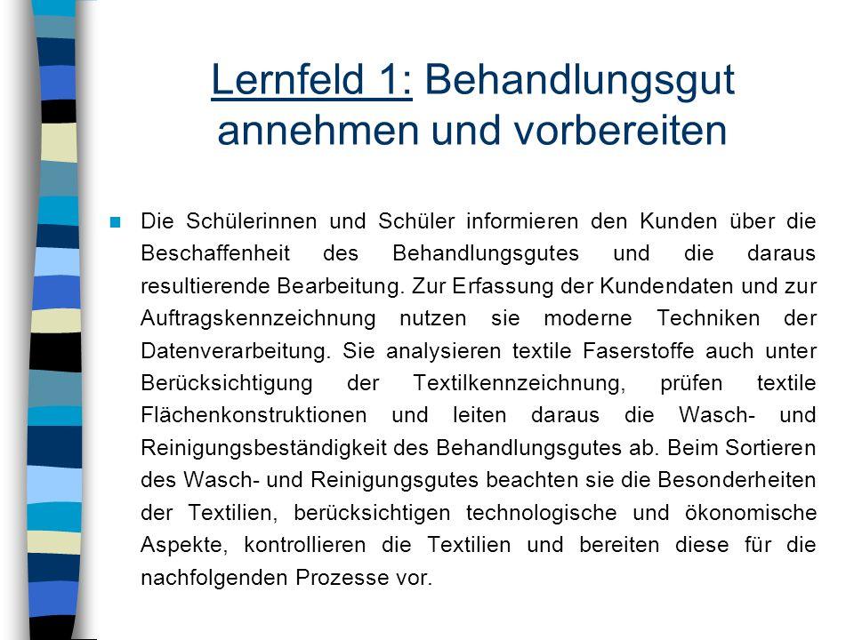 Lernfeld 1: Behandlungsgut annehmen und vorbereiten