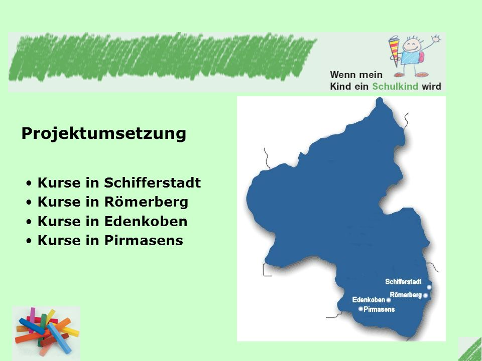 Projektumsetzung Kurse in Schifferstadt Kurse in Römerberg