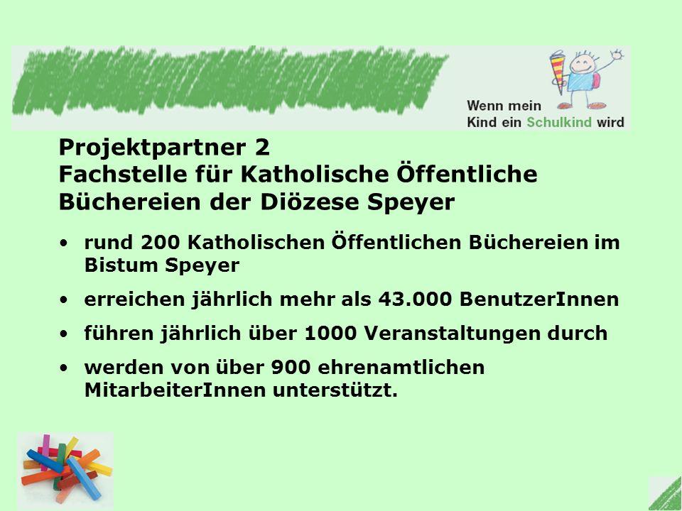 Projektpartner 2 Fachstelle für Katholische Öffentliche Büchereien der Diözese Speyer