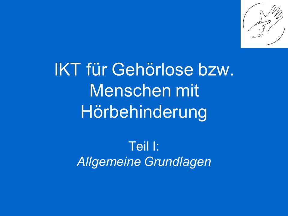 IKT für Gehörlose bzw. Menschen mit Hörbehinderung