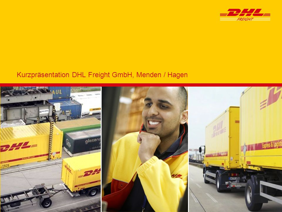 Kurzpräsentation DHL Freight GmbH, Menden / Hagen