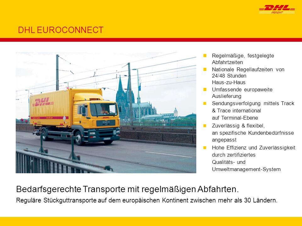 Bedarfsgerechte Transporte mit regelmäßigen Abfahrten.