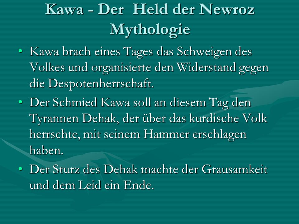 Kawa - Der Held der Newroz Mythologie
