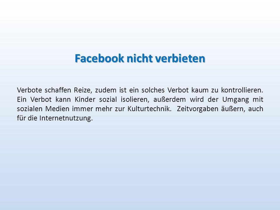Facebook nicht verbieten