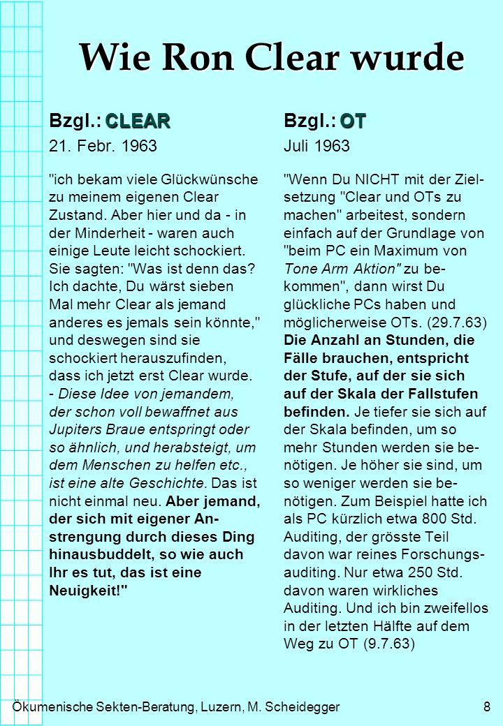 Wie Ron Clear wurde Bzgl.: CLEAR Bzgl.: OT 21. Febr. 1963 Juli 1963