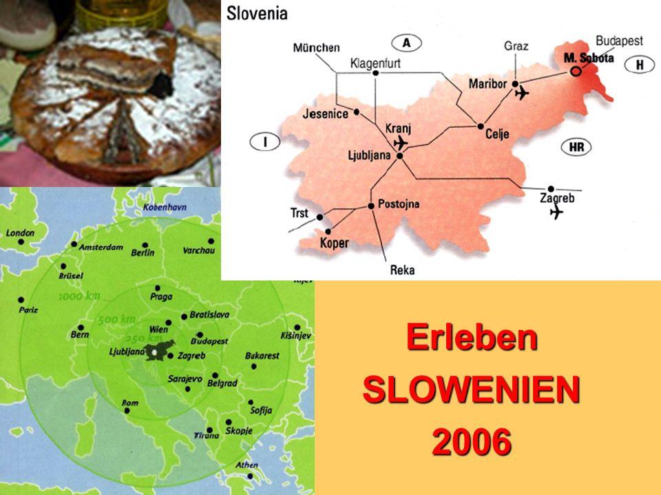 Erleben SLOWENIEN 2006