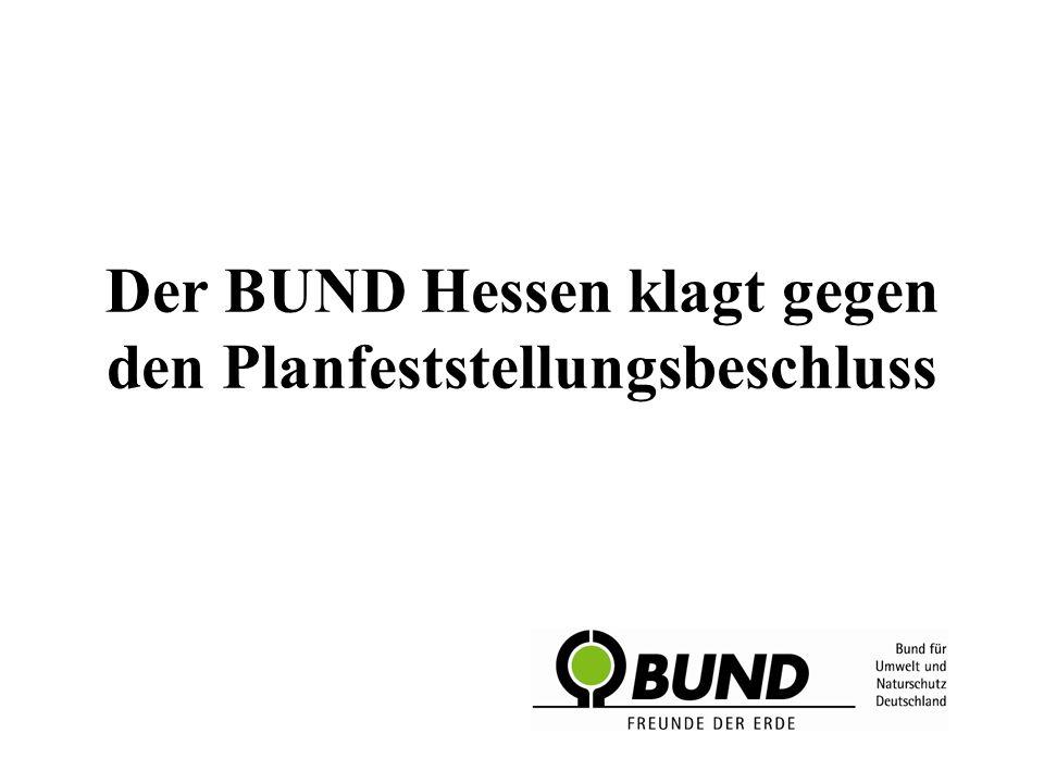 Der BUND Hessen klagt gegen den Planfeststellungsbeschluss