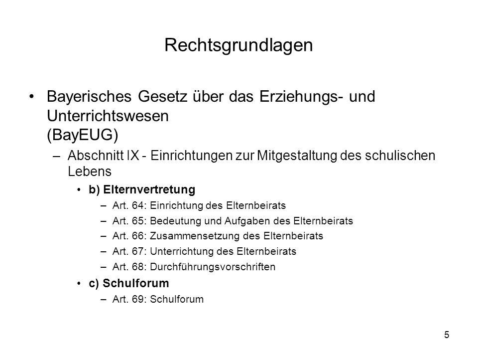Rechtsgrundlagen Bayerisches Gesetz über das Erziehungs- und Unterrichtswesen (BayEUG)