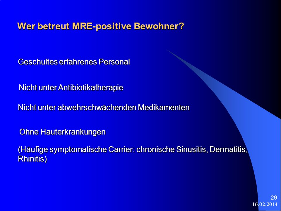 Wer betreut MRE-positive Bewohner