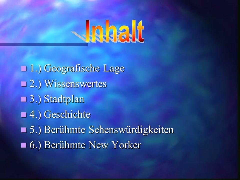 Inhalt 1.) Geografische Lage 2.) Wissenswertes 3.) Stadtplan