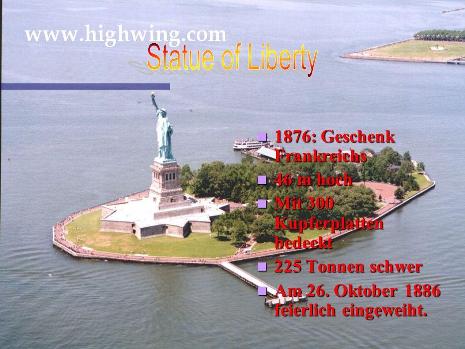 Statue of Liberty 1876: Geschenk Frankreichs 46 m hoch