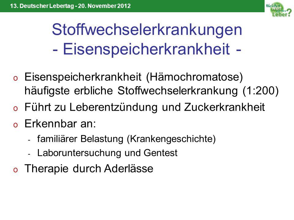 Stoffwechselerkrankungen - Eisenspeicherkrankheit -
