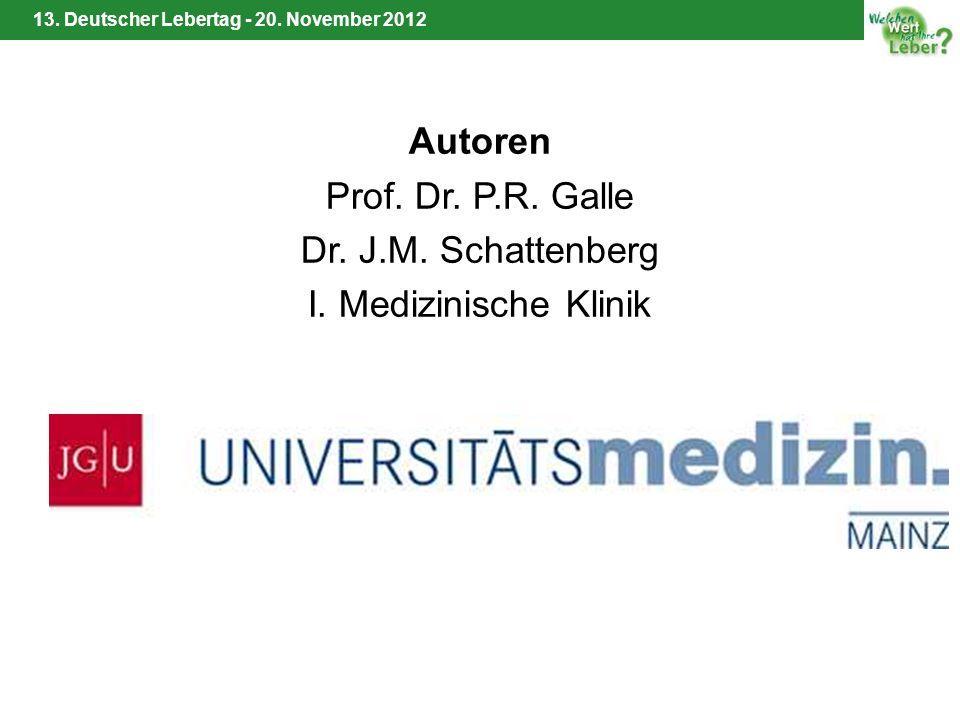 Autoren Prof. Dr. P.R. Galle Dr. J.M. Schattenberg