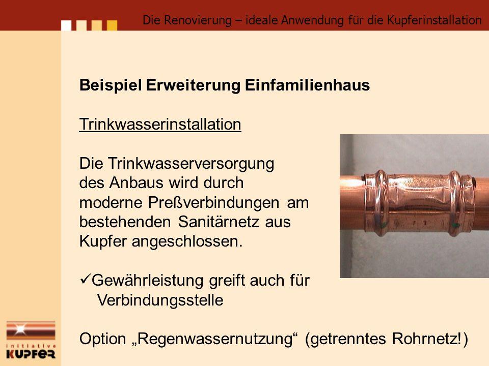 Beispiel Erweiterung Einfamilienhaus Trinkwasserinstallation