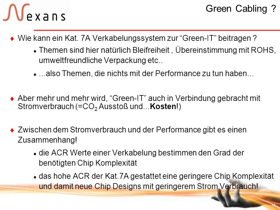 Green Cabling Wie kann ein Kat. 7A Verkabelungssystem zur Green-IT beitragen