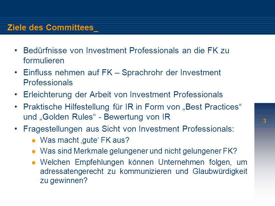 Bedürfnisse von Investment Professionals an die FK zu formulieren