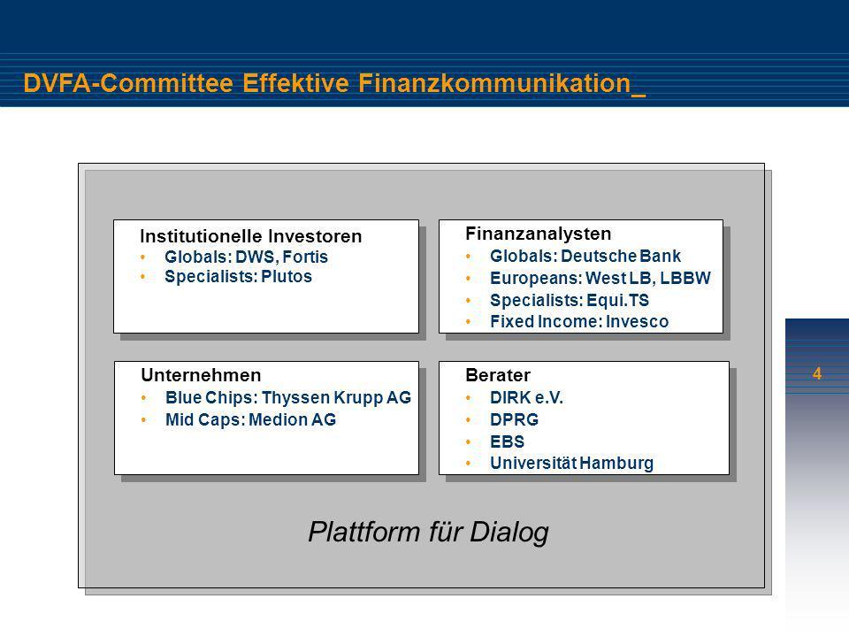 Plattform für Dialog DVFA-Committee Effektive Finanzkommunikation_