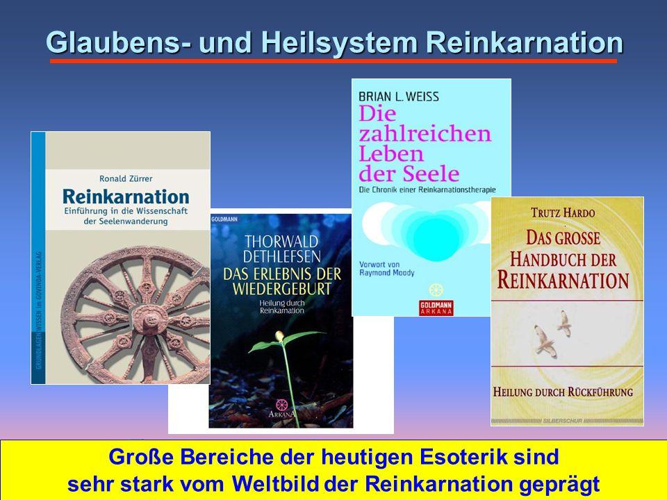 Glaubens- und Heilsystem Reinkarnation