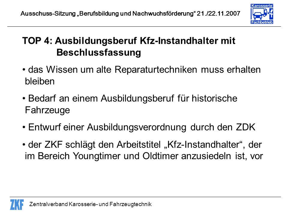 TOP 4: Ausbildungsberuf Kfz-Instandhalter mit Beschlussfassung