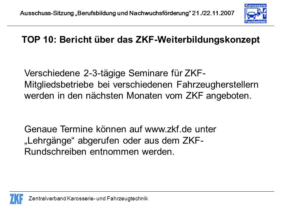 TOP 10: Bericht über das ZKF-Weiterbildungskonzept