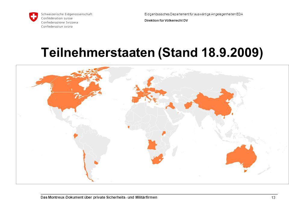 Teilnehmerstaaten (Stand 18.9.2009)