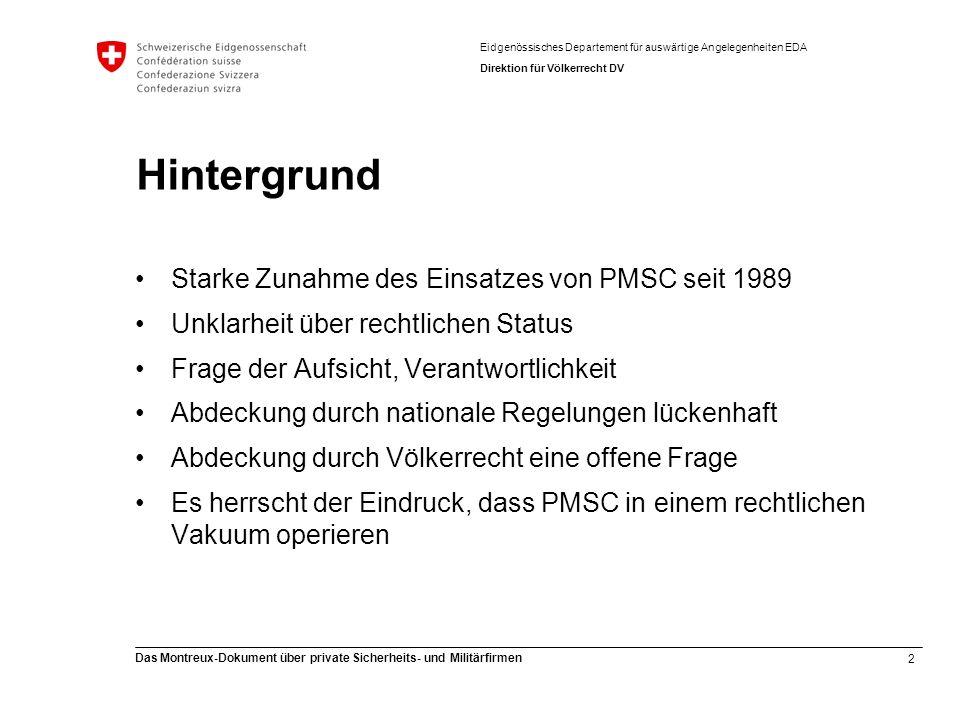 Hintergrund Starke Zunahme des Einsatzes von PMSC seit 1989