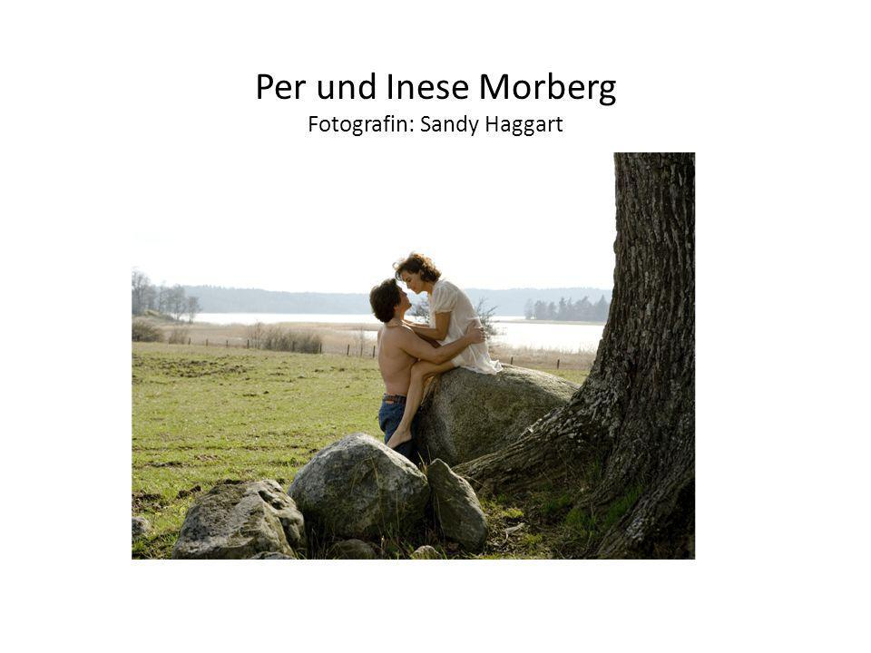 Per und Inese Morberg Fotografin: Sandy Haggart