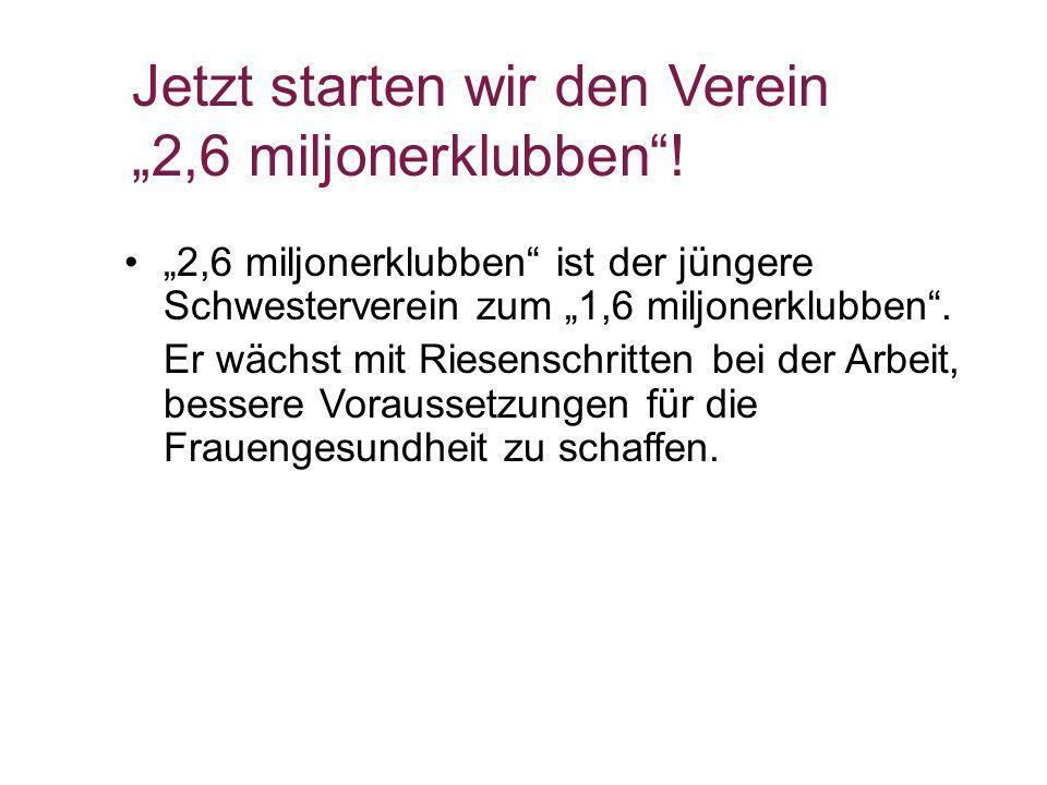 """Jetzt starten wir den Verein """"2,6 miljonerklubben !"""