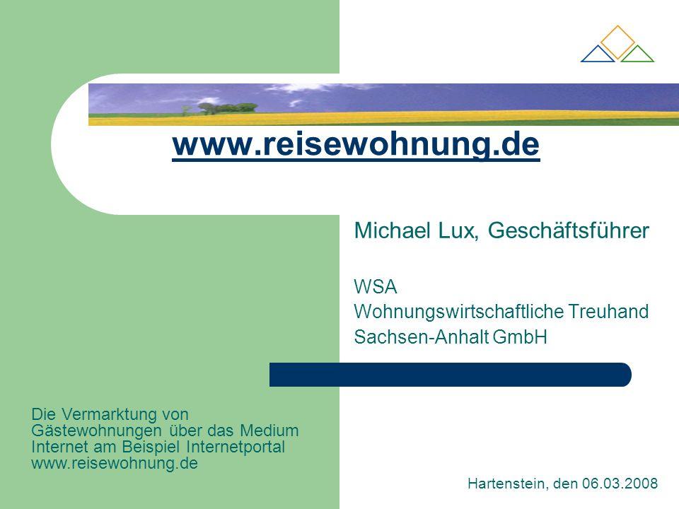 www.reisewohnung.de Michael Lux, Geschäftsführer WSA