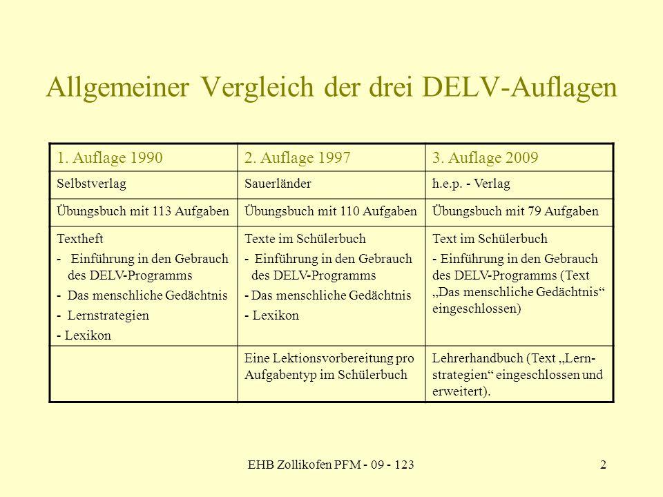 Allgemeiner Vergleich der drei DELV-Auflagen