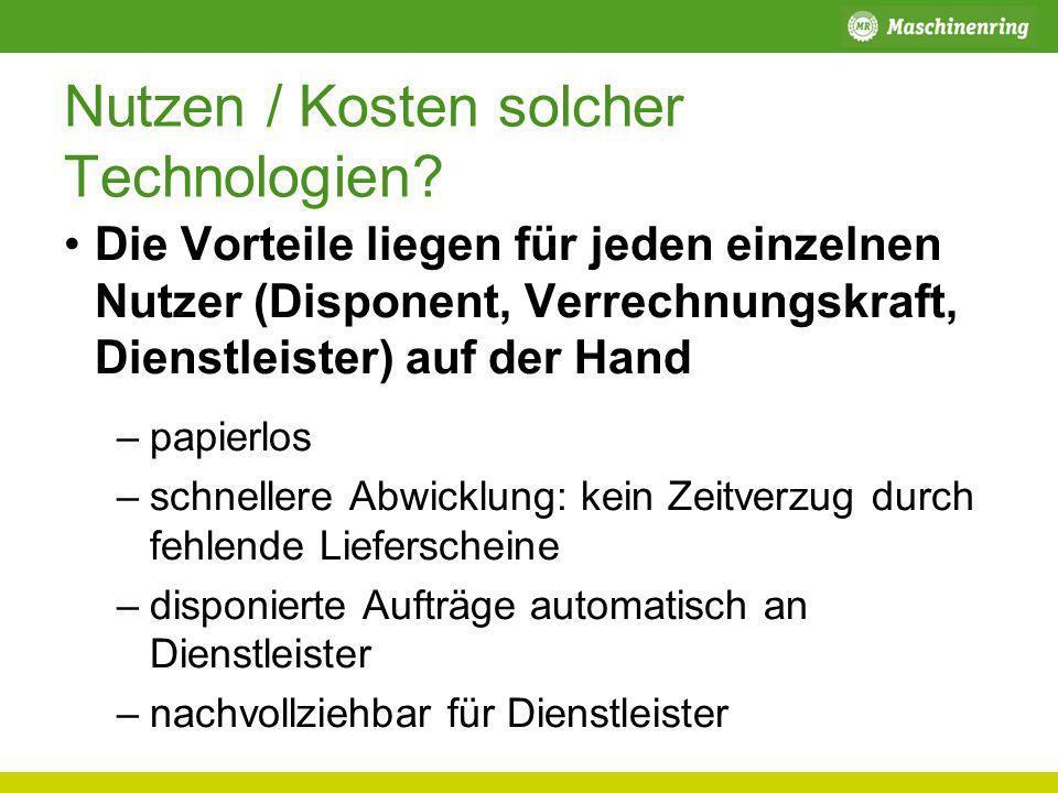 Nutzen / Kosten solcher Technologien