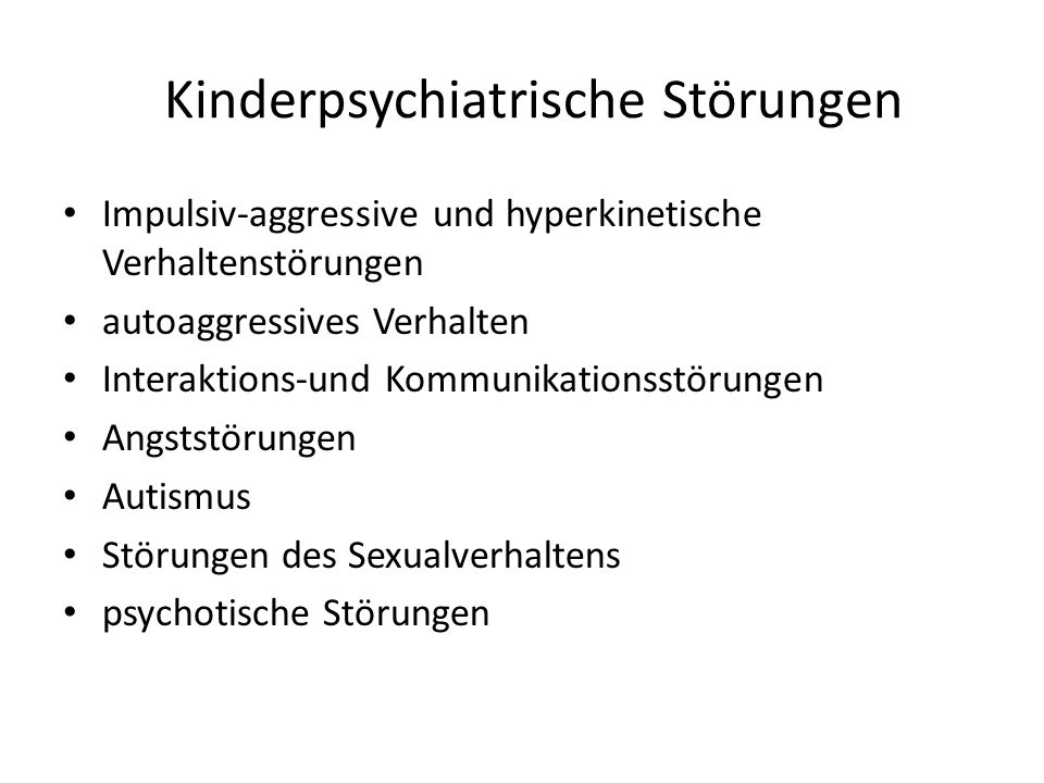 Kinderpsychiatrische Störungen