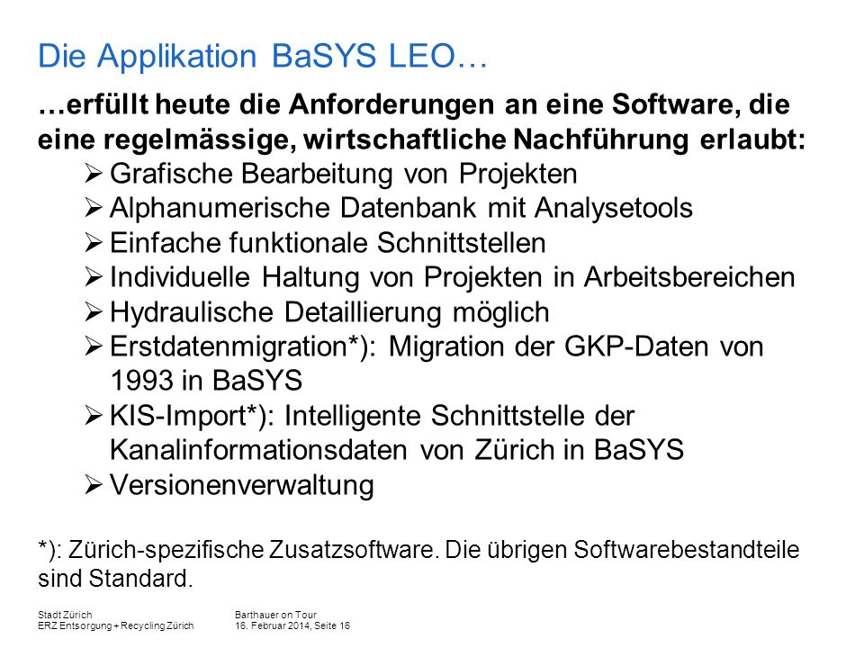Die Applikation BaSYS LEO…