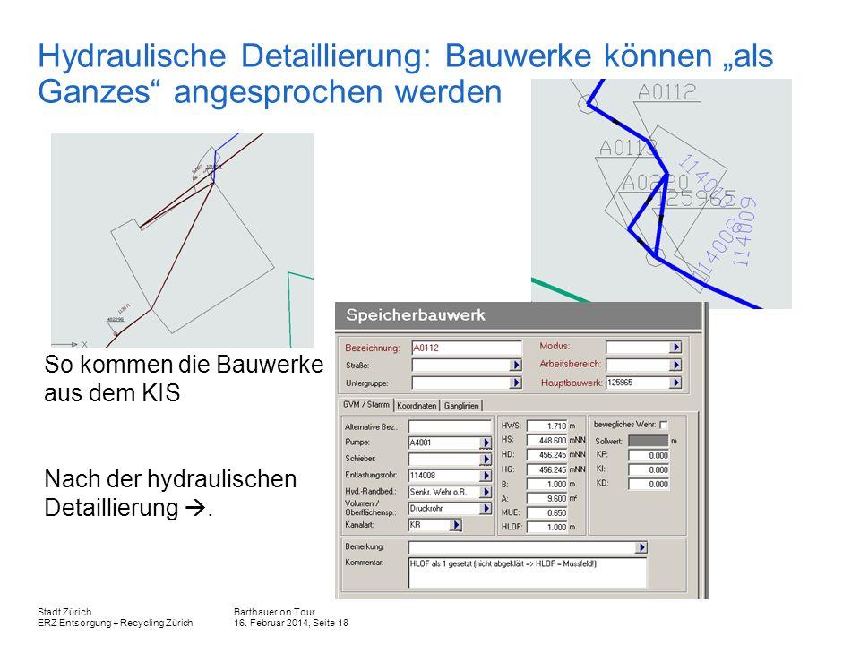 """Hydraulische Detaillierung: Bauwerke können """"als Ganzes angesprochen werden"""