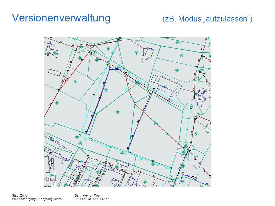"""Versionenverwaltung (zB. Modus """"aufzulassen )"""