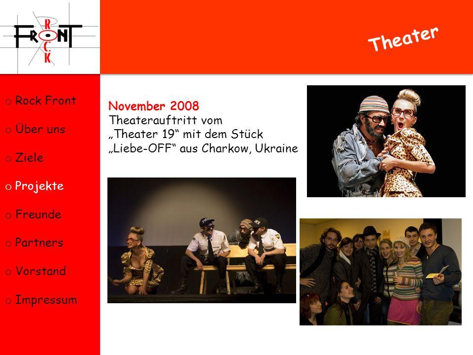 Theater Rock Front Über uns November 2008 Theaterauftritt vom Ziele